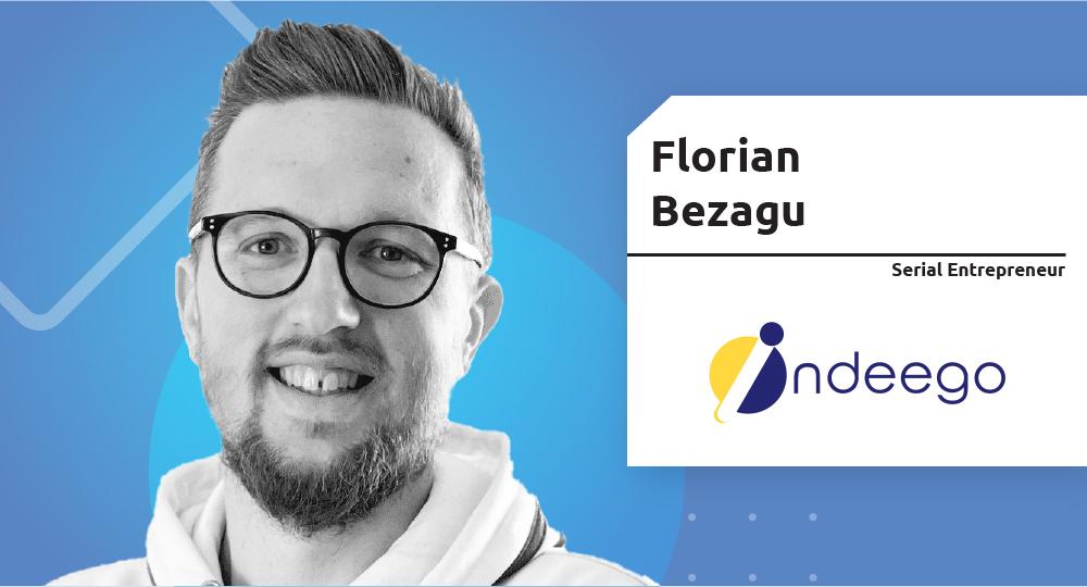Serial Entrepreneur – Florian Bezagu