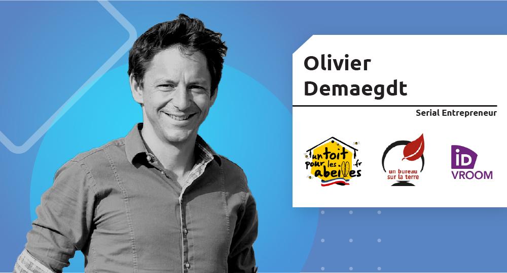 Serial Entrepreneur – Olivier Demaegdt