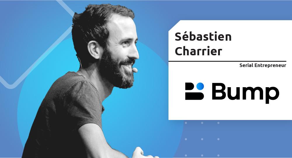 Serial Entrepreneur – Sébastien Charrier