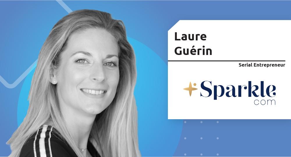 Serial Entrepreneur – Laure Guérin